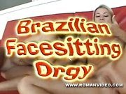 Brazilians Facesitting Orgy